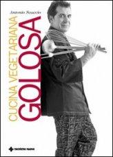 vedi libro CUCINA VEGETARIANA GOLOSA di Antonio Scaccio