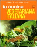 vedi libro LA CUCINA VEGETARIANA ITALIANA di Linda Zucchi
