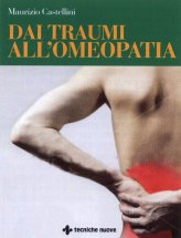 Dai Traumi all'Omeopatia