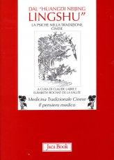 Dal Huangdi Neijing Lingshu - Libro