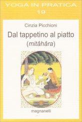 Dal Tappetino al Piatto (Mitahara)