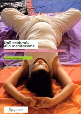Dall'Epidurale alla Meditazione