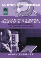 Dallo Stato Sociale allo Stato Predatore