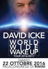 DAVID ICKE. World Wide Wake Up Tour 2016/2017 - Rimini - 22 Ottobre 2016