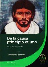 De la Causa Principio et Uno - Giordano Bruno