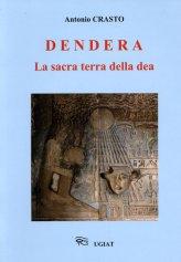 Dendera - La Sacra Terra della Dea - Libro