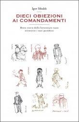 Dieci Obiezioni ai Comandamenti