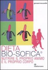 vedi libro DIETA BIO-SOFICA di Giovanni Moscarella