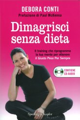 Dimagrisci senza dieta - Libro + CD