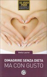 Dimagrire senza Dieta ma con Gusto - Libro