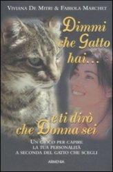 Dimmi che Gatto hai...e ti Dirò che Donna sei