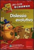 Dislessia Evolutiva - Libro + CD-Rom