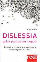 Dislessia - Guida Pratica per Ragazzi