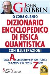 Dizionario Enciclopedico di Fisica Quantistica con illustrazioni