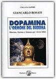 Dopamina l'Ormone del Buddha