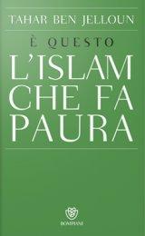 È questo l'Islam che fa Paura