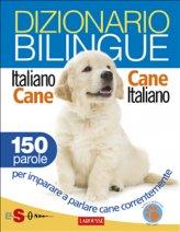 eBook - Dizionario Bilingue Italiano-Cane Cane-Italiano