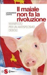 eBook - Il maiale non fa la rivoluzione