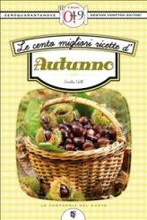 eBook - Le Cento Migliori Ricette d'autunno