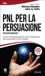 Ebook - PNL per la Persuasione (Persuasion Engineering)