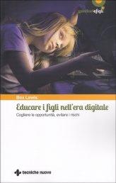 Educare i Figli nell'Era Digitale