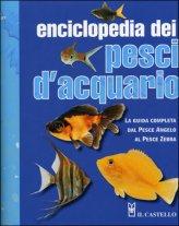 Enciclopedia dei Pesci d'Acquario