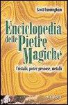 Enciclopedia delle Pietre Magiche
