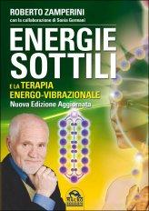 Energie Sottili e la terapia Energo-Vibrazionale