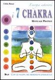 Energia Interiore - I 7 Chakra