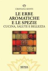 Le Erbe Aromatiche e le Spezie