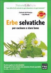 Erbe Selvatiche per Cucinare e Stare Bene - Libro
