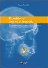 Esposizione Cronica al Mercurio