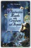 Il Fantastico Mondo delle Creature dell'Acqua