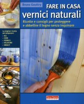 Fare in casa Vernici Naturali - Libro