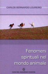 Fenomeni Spirituali nel Mondo Animale - Libro