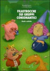 Filastrocche sui Gruppi Consonantici