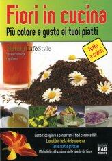 Fiori in Cucina - Più colore e gusto ai tuoi piatti - Libro