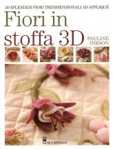 Fiori in Stoffa 3D - Libro