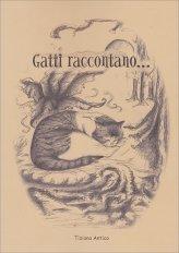 Gatti Raccontano...