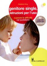 Genitore Single, Istruzioni per L'uso - Libro