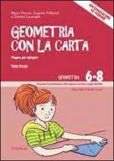 Geometria con la Carta Vol. I + CD