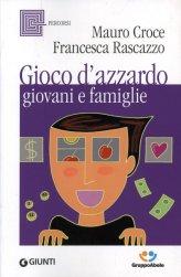 Gioco d'Azzardo, Giovani e Famiglie - Libro
