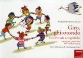 Giro,Ghirotondo e altre Storie Ortografiche - Libro