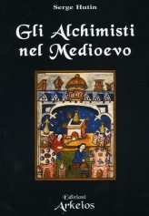 Gli Alchimisti nel Medioevo