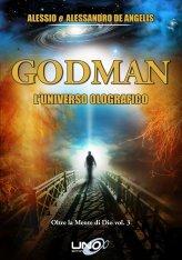 GODMAN - L'Universo Olografico