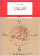 Il Grande Libro del Feng Shui