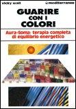 Guarire con i Colori