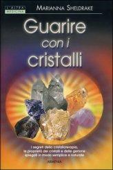 Guarire con i Cristalli