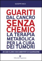 Guariti dal Cancro senza Chemio