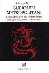 Guerrieri Metropolitani - Libro